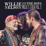Nelson Willie-Willie And The Boys: Willie's Stash Vol. 2