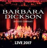 Dickson Barbara In Good Company - Live 2017