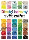 Slovart Divoký barevný svět zvířat