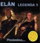 Elán Legenda 5 - Posledná...