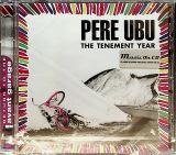 Pere Ubu Tenement Year