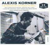 Korner Alexis-Roots Of Uk Rock 'n Roll