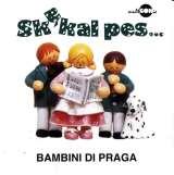 Multisonic Bambini di Praga - Skákal pes - CD