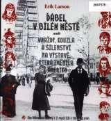 Larson Eric Ďábel v Bílém městě (MP3-CD)