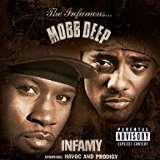 Mobb Deep Infamy