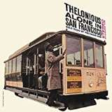 Thelonious Monk Thelonious Alone In San