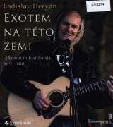 Heryán Ladislav-Heryán: Exotem na této zemi (MP3-CD)