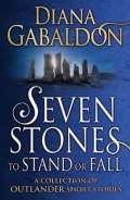 Arrow Books Seven Stones to Stand or Fall: A Collection of Outlander Short Stories