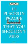 Černý Matěj 111 Places in Prague That You Shouldn't Miss