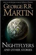 Martin George R.R. Nightflyers and Other Stories