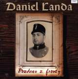 Landa Daniel Pozdrav z fronty