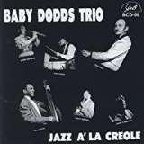 Baby Dodds Trio-Jazz A' La Creole (modrý průhledný vinyl)
