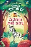 Svojtka Zoopark Hustoles: Záchrana malé zebry