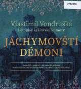 Vondruška Vlastimil Jáchymovští démoni - Letopisy královské komory