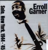 Garner Erroll Solo In New York 44-45