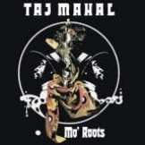 Mahal Taj Mo' Roots