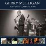 Mulligan Gerry-Eight Classic Albums -Digi-