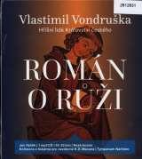 Tympanum Vondruška: Román o růži - Hříšní lidé Království českého