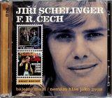 Schelinger Jiří Báječní muži + Nemám hlas jako zvon