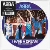 "ABBA 7"" I Have A Dream (Picture Disc)"