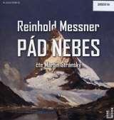Messner Reinhold Pád nebes - CDmp3 (Čte Martin Stránský)