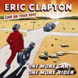 Clapton Eric One More Car, One More Rider (Live On Tour 2001 - 3LP)