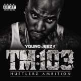 Young Jeezy-TM:103 Hustlerz Ambition