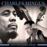 Mingus Charles-Ten Classic Albums (6CD)