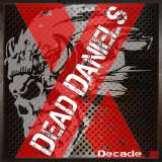 Dead Daniels Decade