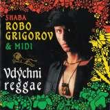 Grigorov Shaba Robo & Midi-Vdýchni reggae