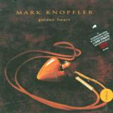 Knopfler Mark Golden Heart