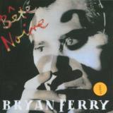 Ferry Bryan Bete Noire