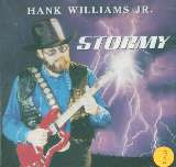 Williams Hank -Jr.--Stormy