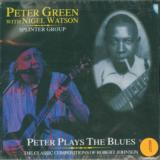 Green Peter Peter Plays The Blues: