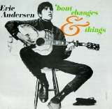Andersen Eric 'bout Changes & Things