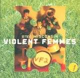Violent Femmes Viva Wisconsin + 1