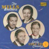 Mills Brothers Early Classics 1931-1934