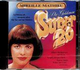 Mathieu Mireille Goldene Super 20