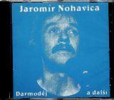 Nohavica Jarek Darmoděj a další