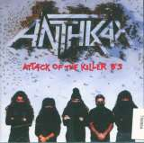 Anthrax Attack Of The Killer B´s