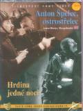 FEX Anton Špelec, ostrostřelec + Hrdina jedné noci