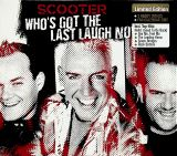 Scooter Who's Got The Last Laugh Now? (Limited edition)