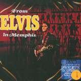 Presley Elvis From Elvis In Memphis