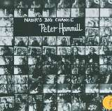 Hammill Peter Nadir's Big Chance (Remastered)
